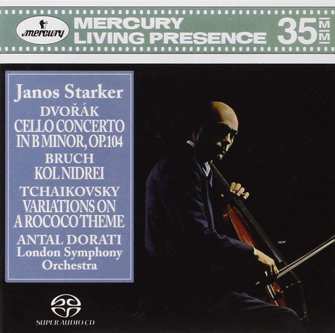 Dvorák Cello Concerto in B minor, Op. 104; Bruch Kol Nidrei; Tchaikovsky Variations on a Rococo Theme / Dorati, Starker, London Symphony Orchestra (3-Channel and Stereo Hybrid SACD) by MERCURY CLASSIC, LIVING PRESENCE, ROMANTICO, SACD,
