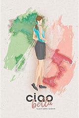 ciao bella Kindle Edition