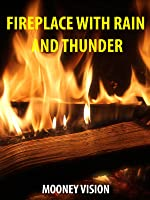 Fireplace With Rain And Thunder Sounds On Your Television