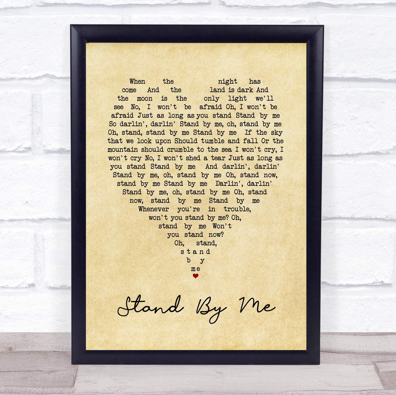 Stand By Me Heart Quote Song Lyric Print