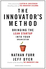 The Innovator's Method: Bringing the Lean Start-up into Your Organization Hardcover