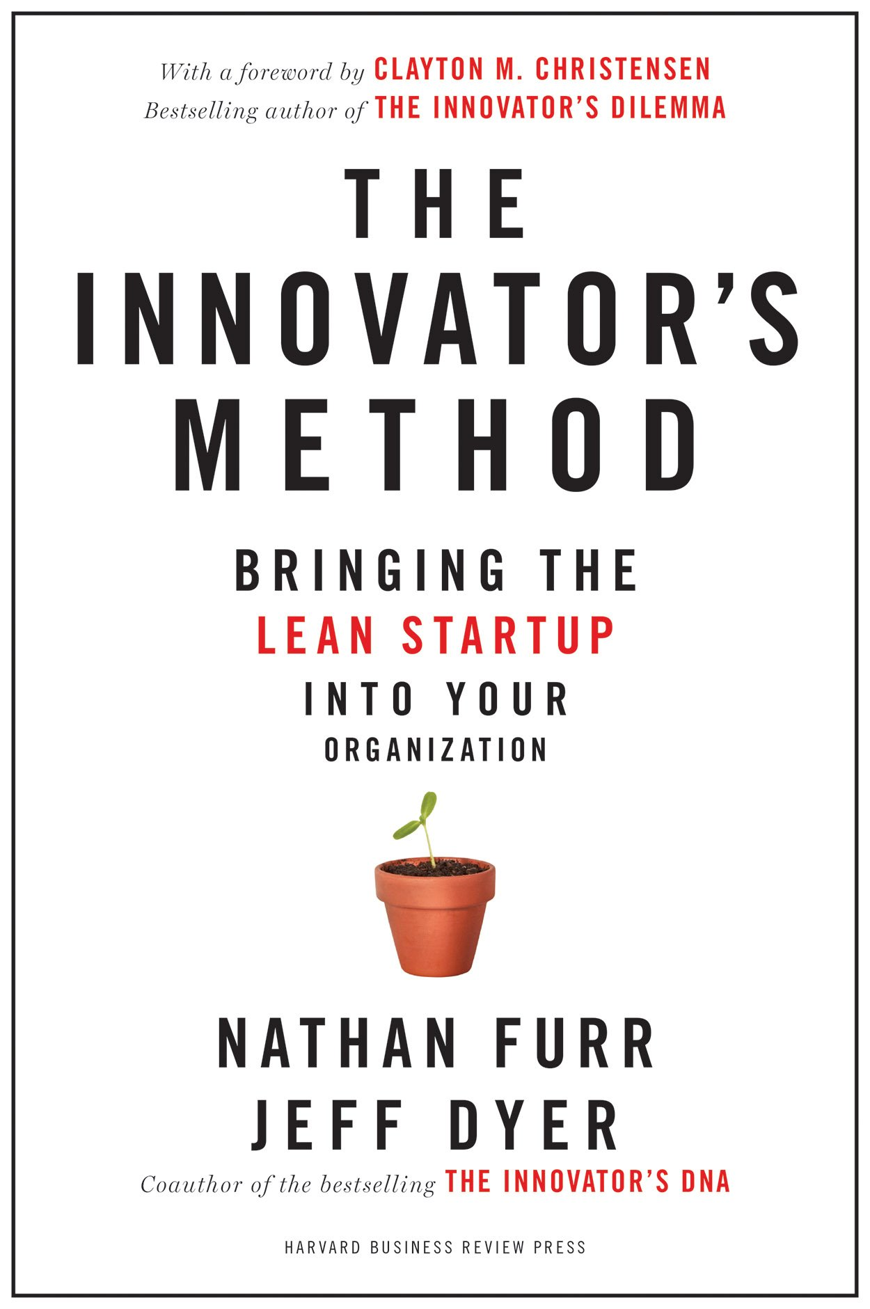 Innovators Method Bringing Start up Organization
