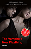 The Vampire's New Plaything - erotic short with vampire, ménage, bdsm, thriller, and Halloween themes