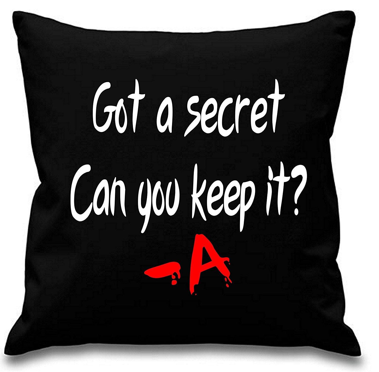 """nero misura 45/cm x 45/cm /A di Pretty Little Liars Copricuscino con scritta /""""Got a Secret can you Keep it/"""