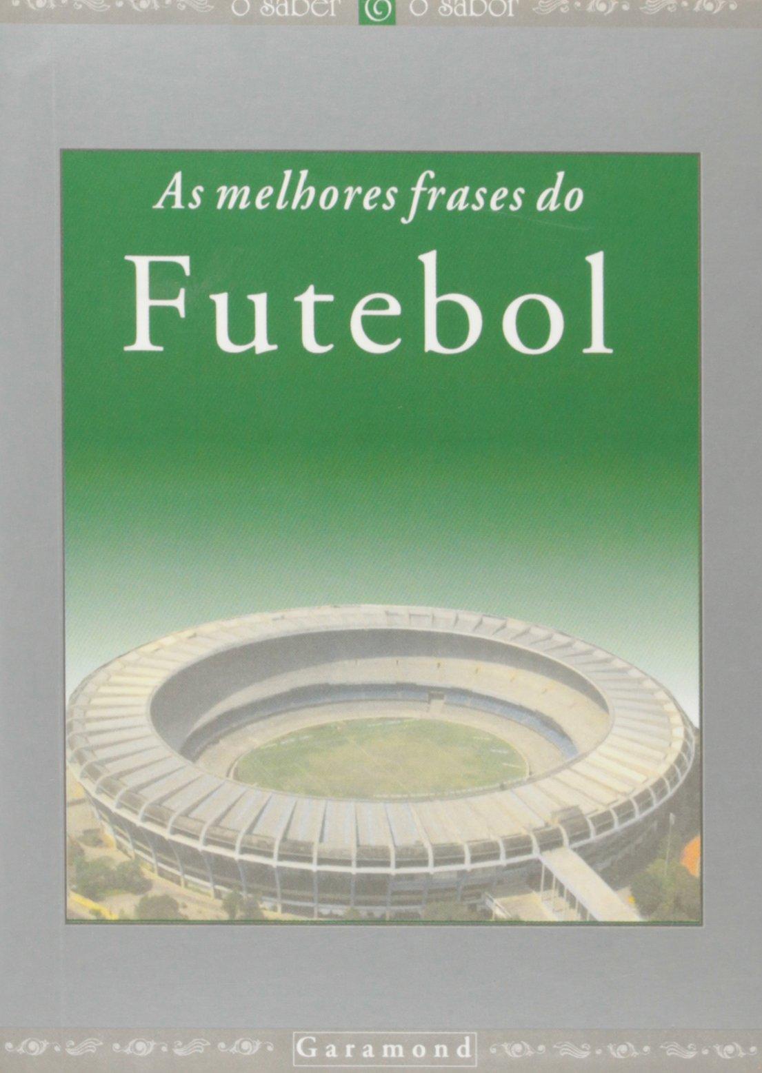 As Melhores Frases Do Futebol Em Portuguese Do Brasil