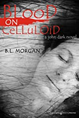 Blood on Celluloid Kindle Edition