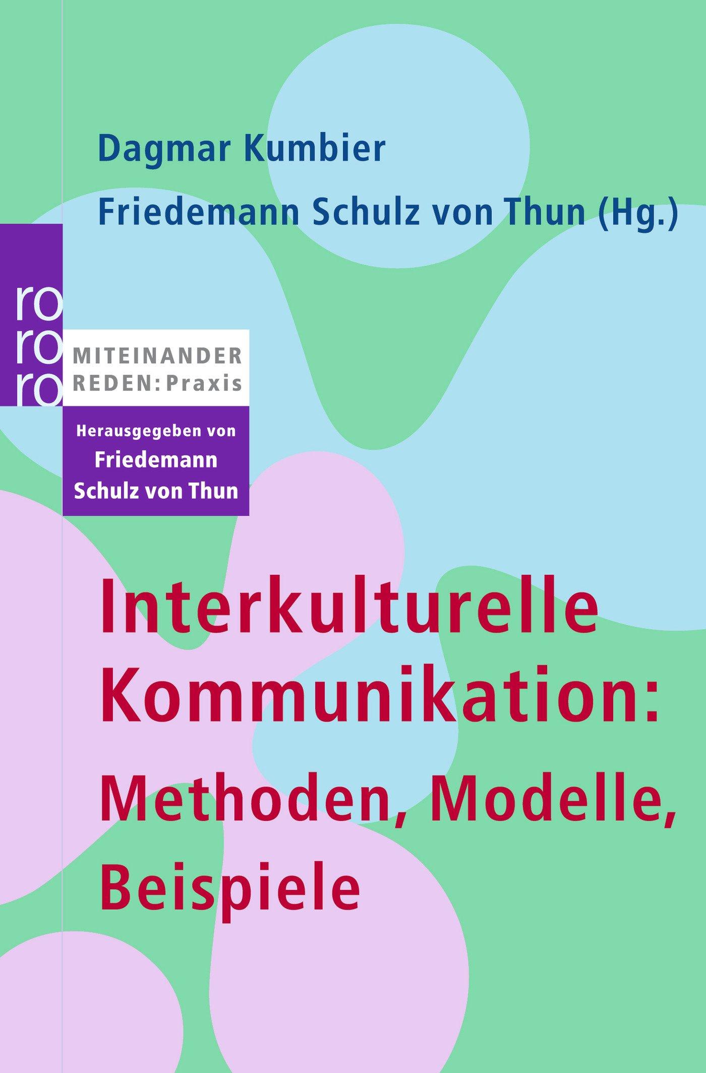 interkulturelle kommunikation methoden modelle beispiele amazonde dagmar kumbier friedemann schulz von thun friedemann schulz von thun bcher - Kommunikationsmodelle Beispiele