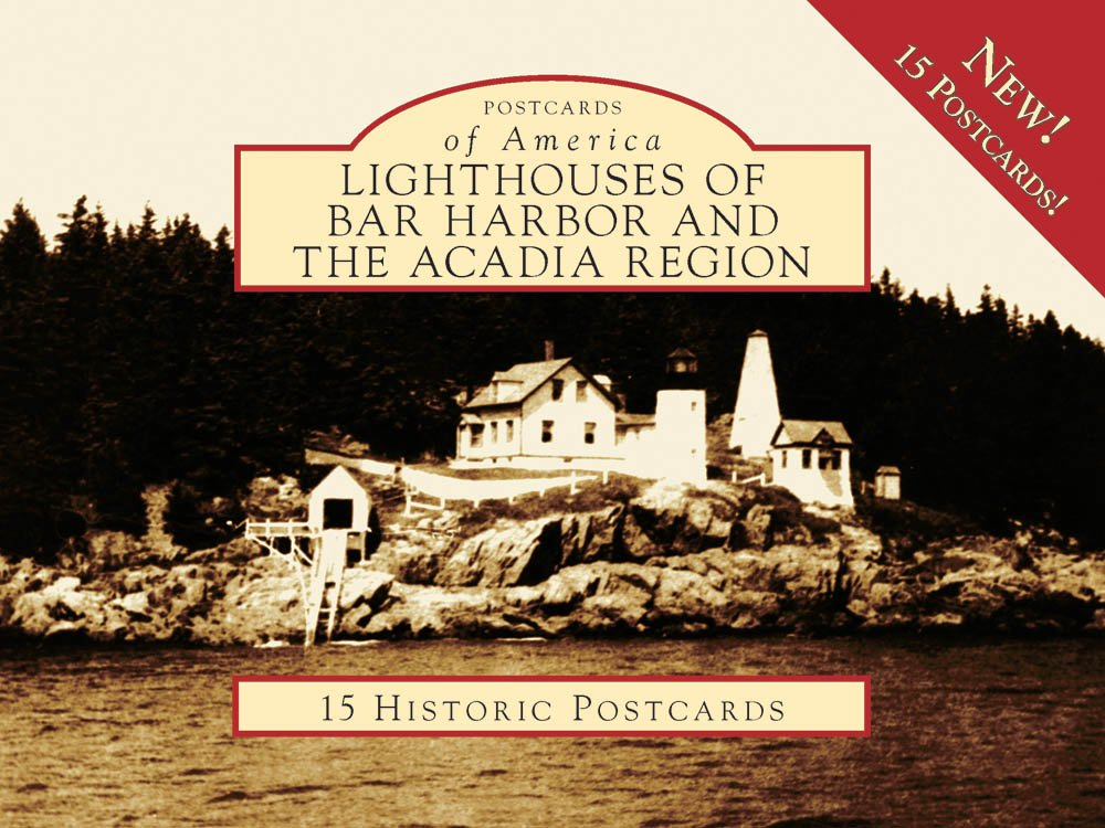Read Online Lighthouses Of Bar Harbor/Acadia Region, ME (POA) (Postcards of America) pdf epub