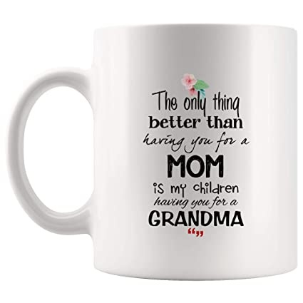 Amazon com: Have Mom Children Have Grandma Mother Inspiring