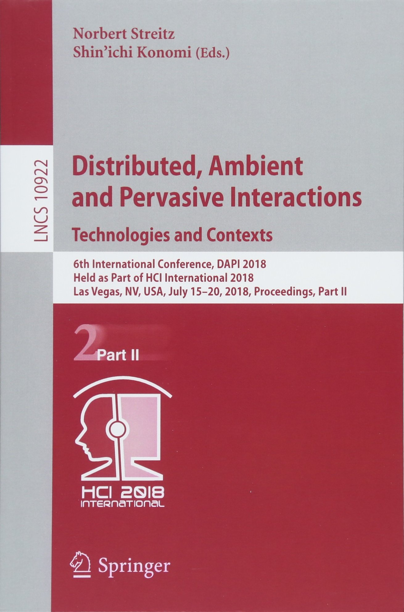 Download Distributed, Ambient and Pervasive Interactions: Technologies and Contexts: 6th International Conference, DAPI 2018, Held as Part of HCI International ... Part II (Lecture Notes in Computer Science) pdf