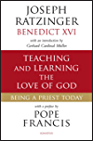 Teaching and Learning the Love of God: Being a Priest Today