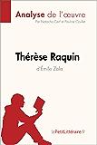 Thérèse Raquin d'Émile Zola (Analyse de l'oeuvre): Comprendre la littérature avec lePetitLittéraire.fr (Fiche de lecture)