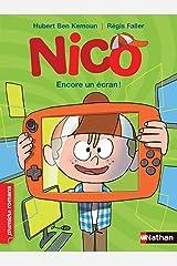 Nico, Encore un écran ! - Roman Vie quotidienne - De 7 à 11 ans (French Edition) Kindle Edition