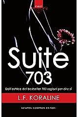 Suite 703 (Italian Edition) Kindle Edition