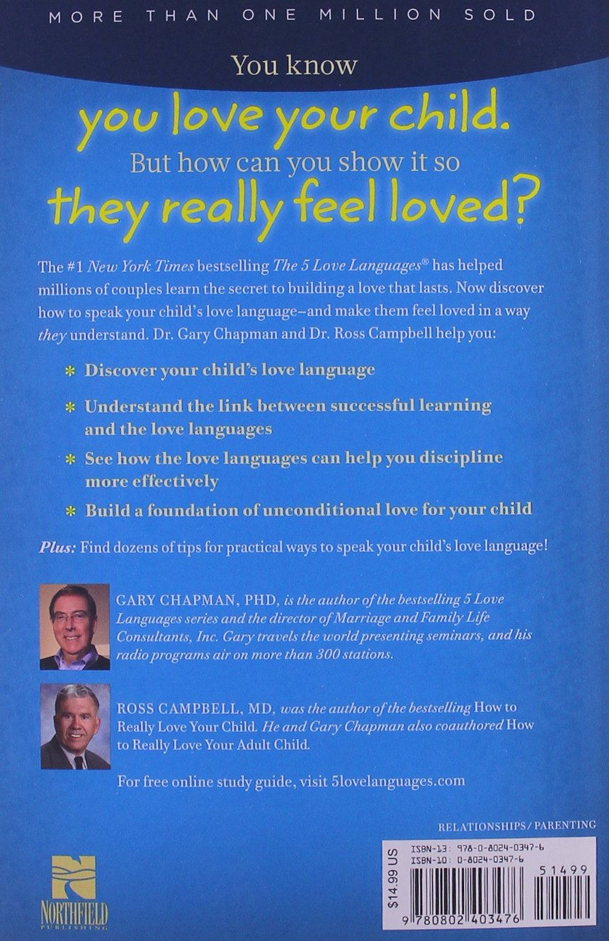 The 5 Love Languages Of Children Gary Chapman Ross Campbell 9780802403476 Amazon Com Books