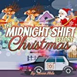 The Midnight Shift Before Christmas