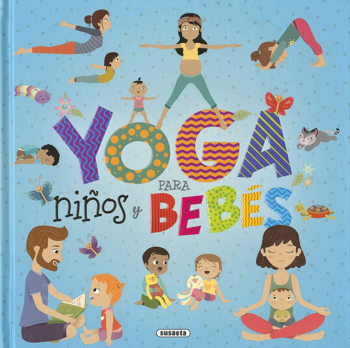 Yoga para niños y bebés (Yoga para peques): Amazon.es ...