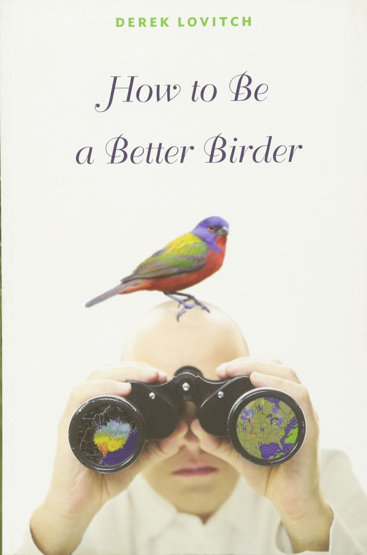 How to Be a Birdwatcher How to Be a Birdwatcher new photo