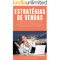 Estratégias de vendas: 7 técnicas de vendas de alto impacto para usar em seu negócio online e dominar seu nicho de…