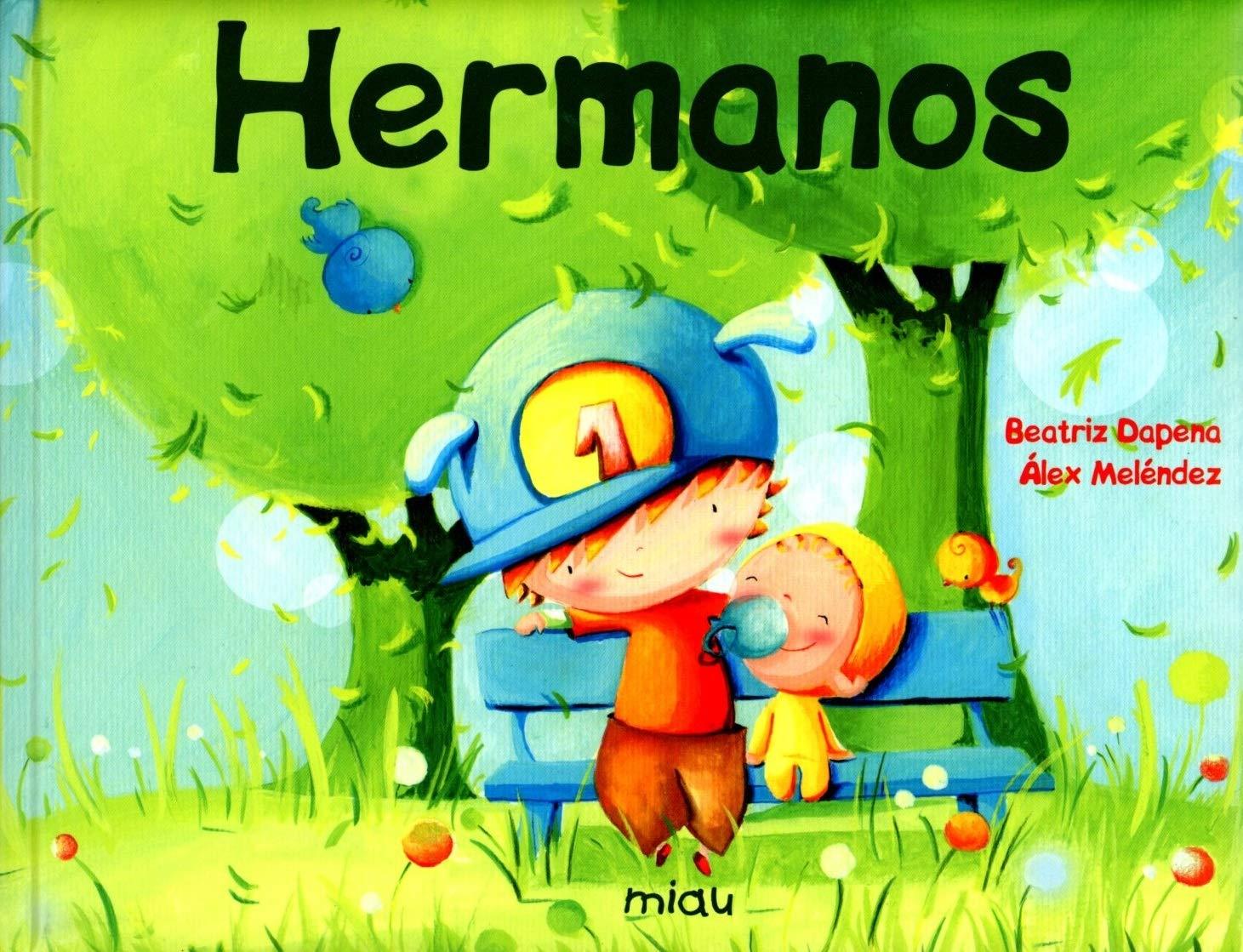 Hermanos (Besos besos): Amazon.es: Eva Rodríguez Juanes ...