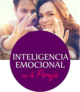 INTELIGENCIA EMOCIONAL EN PAREJA (Spanish Edition)