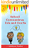 School Coronavirus Do's and Don'ts: a humorous guide to teach your child essential rules for back to school during Covid…