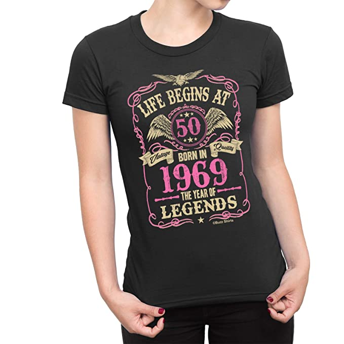 Cumpleaños de Las señoras de Las Camisas del zumbido T-Shirt Life Begins At 50 Born In 1969 The Year of Legends. Exclusivamente Disponible de Jonny ...