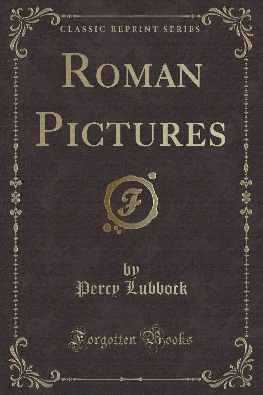 Roman Pictures (Classic Reprint) ebook