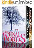 Her Final Words: A Riveting Mystery Boxset