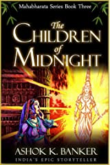 MAHABHARATA SERIES BOOK#3: The Children of Midnight (Mba) Kindle Edition