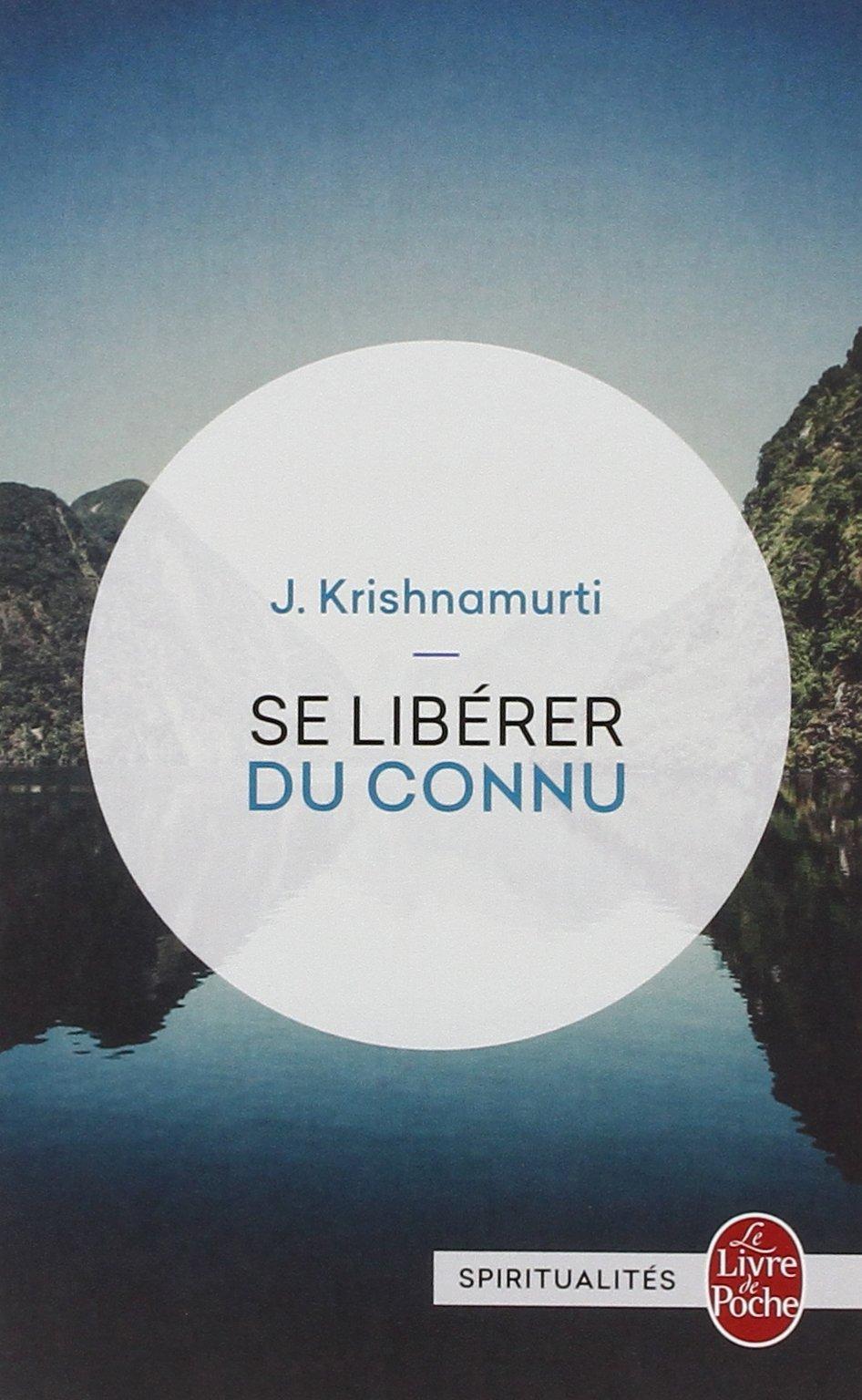 Se Liberer Du Connu Le Livre De Poche French Edition