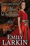 Discovering Miss Dalrymple (Baleful Godmother) (Volume 6)