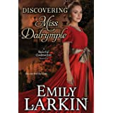 Discovering Miss Dalrymple (Baleful Godmother Historical Romance Series ~) (Volume 6)
