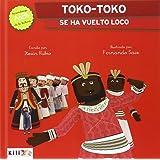 Toko-toko se ha vuelto loco (Pequeños gigantes) - 9788494503009