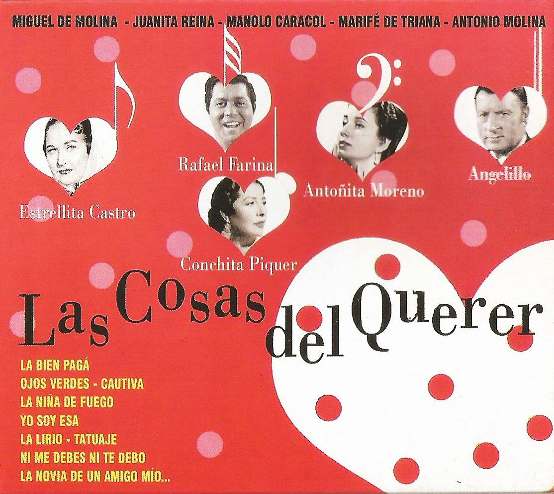 Las Cosas del Querer: Estrellita Castro, Manolo Caracol: Amazon.es ...