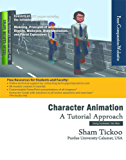 Character Animation: A Tutorial Approach (Using 3ds Max)