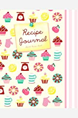 Blank Recipe Book: Recipe Journal ( Gifts for Foodies / Cooks / Chefs / Cooking ) [ Softback * Large Notebook * 100 Spacious Record Pages * Cupcakes & ... - Specialist Composition Books for Cookery) Diary
