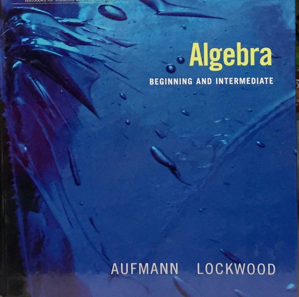 Title: ALGEBRA BEGINNING AND INTERMEDIATE (AIE) ebook