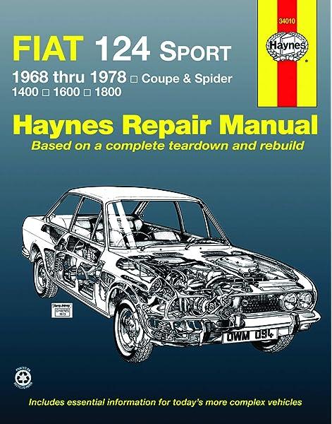 fiat 124 sport coupe & spider (68-78) haynes repair manual: haynes, john:  0038345000942: amazon.com: books  amazon.com