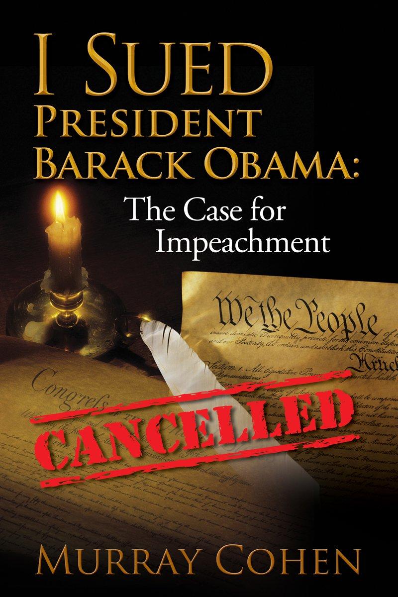 I Sued President Barack Obama: The Case for Impeachment PDF