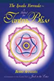 The Ipsalu Formula: A Method for Tantra Bliss