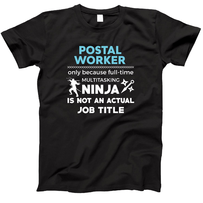 Amazon.com: Postal Worker Because Ninja Not Job Funny T ...