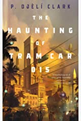 The Haunting of Tram Car 015 Kindle Edition