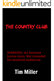 The Country Club (The One Percent Book 1)