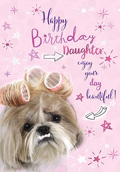 Daughter Birthday Card Shih Tzu Hair Rollers Little Purple – Daughter Birthday Cards