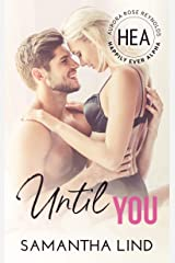 Until You: Happily Ever Alpha World Kindle Edition