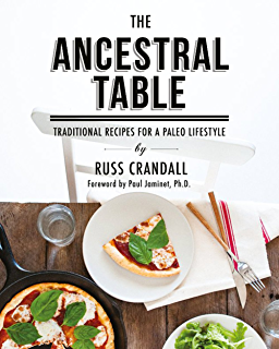 Paleo takeout restaurant favorites without the junk kindle the ancestral table traditional recipes for a paleo lifestyle fandeluxe Gallery