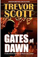 Gates of Dawn (A Jake Adams International Espionage Thriller Series Book 12) Kindle Edition