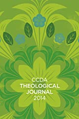 CCDA Theological Journal, 2014 Edition Paperback