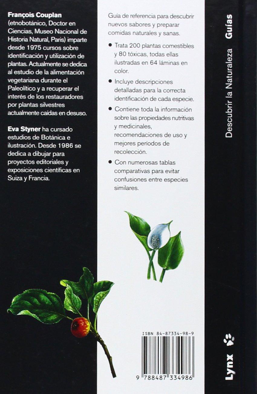 Guía de las plantas silvestres comestibles y tóxicas Descubrir la Naturaleza: Amazon.es: Copulan, François, Styner, Eva, Donoyan, Jacqueline, Cabrero Roura, Oriol: Libros
